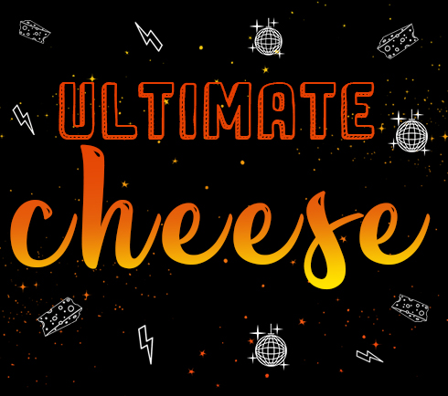 Ultimate Cheese
